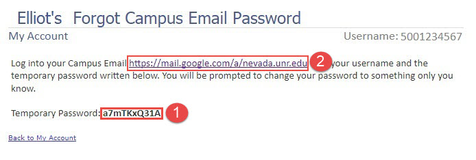 Screenshot of the Forgot Campus Email Password screen with a red box around the link to the gmail login page, a red number circle with a number 2 next to the gmail login link; a red box around the temporary password field, and a red circle with the number 1 next to the temporary password field.