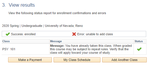 MyNEVADA Enrollment result for PSY 101 with message listed and a green check mark
